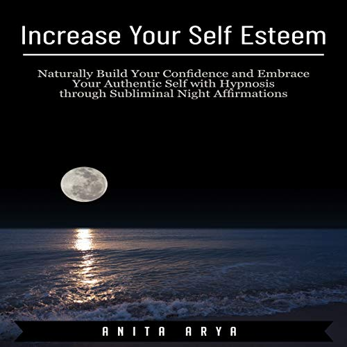 Increase Your Self Esteem audiobook cover art