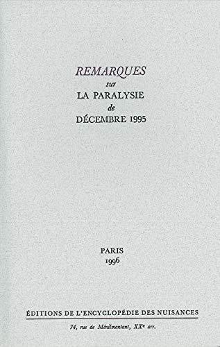 Remarques sur la paralysie de décembre 1995