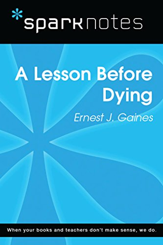 A Lesson Before Dying (SparkNotes Literature Guide) (SparkNotes Literature Guide Series) (English Edition)