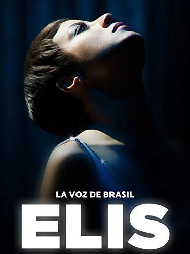 ELIS. La voz de Brasil (VOSE)