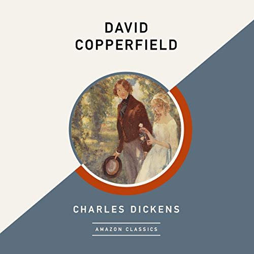 David Copperfield (AmazonClassics Edition) cover art