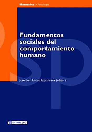 Fundamentos sociales del comportamiento humano (Manuales) (Spanish Edition)