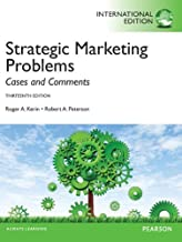 Strategic Marketing Problems: International Edition: Cases and Comments