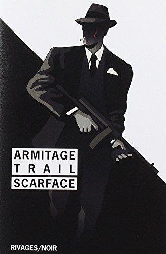 Scarface - fermeture et bascule vers 9782743644246 (Rivages/Noir)