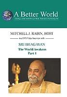 World Awakens - Sri Bhagavan Part 1 [DVD]