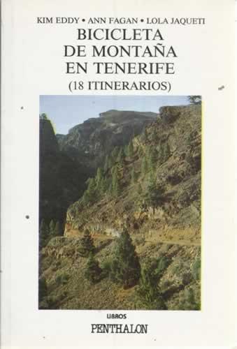 BICICLETA DE MONTAÑA EN TENERIFE (18 itinerarios)