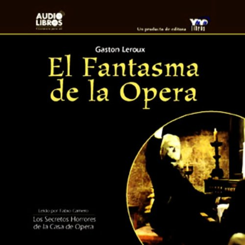 El Fantasma de la Opera [The Phantom of the Opera] audiobook cover art