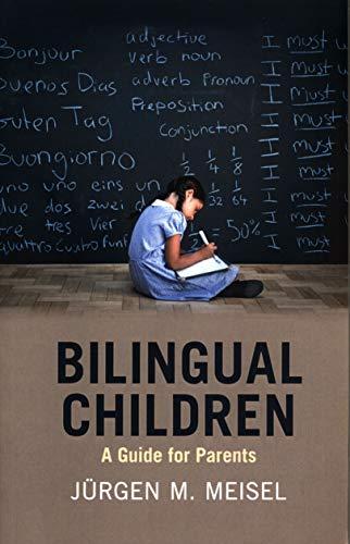 Bilingual Children: A Guide for Parents