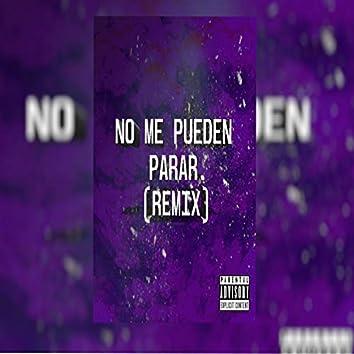 No Me Pueden Parar (Remix)