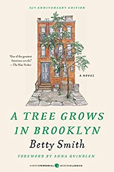 A Tree Grows in Brooklyn (Harper Perennial Deluxe Editions) by [Betty Smith]