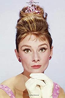 Audrey Hepburn Notebook, Journal, Diary - Classic Writing 120 Lined Pages #22: Famous People Person Legends Actors Actress...