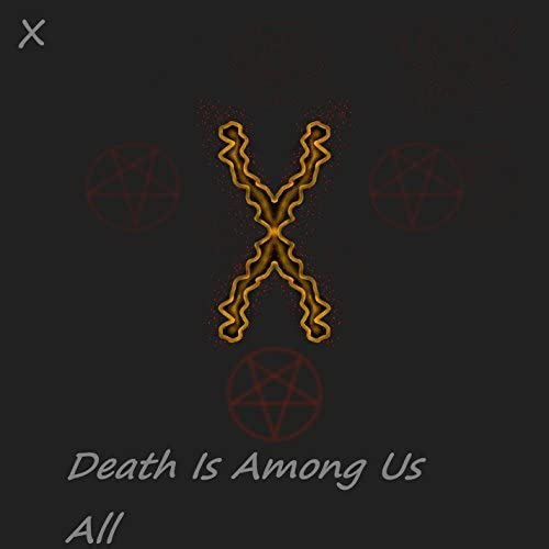 Death Is Among Us All