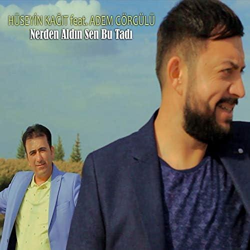 Hüseyin Kağıt feat. Adem Görgülü