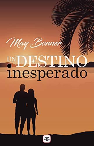 Un destino inesperado de May Bonner