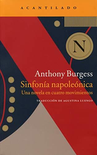 Sinfonía Napoleónica. Una Novela En Cuatro Movimientos (Narrativa del Acantilado)