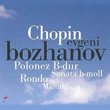 Chopin: Polonez in B Major, Rondo Op. 5, Mazurki