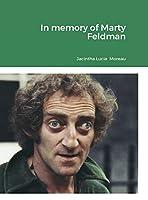 In memory of Marty Feldman
