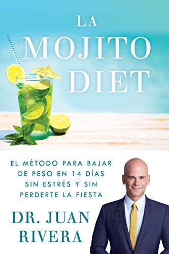 La Mojito Diet (Spanish Edition): El m