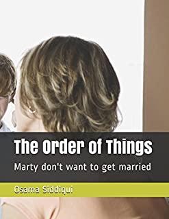 The Order of Things: Marty don't want to get married