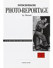 Bruno Munari: Photo-Reportage: From the Island of Truffles to the Kingdom of Misunderstandings