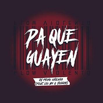 Pa Que Guayen (feat. Lex Bm & JENNER)