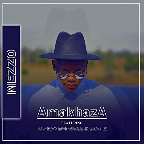 Mezzo feat. KayKay daPrince & Statix
