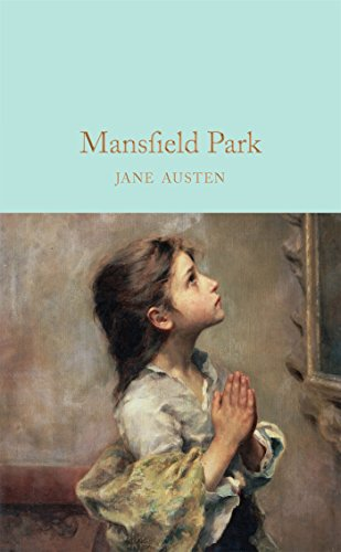Mansfield Park (Macmillan Collector's Library, Band 19)