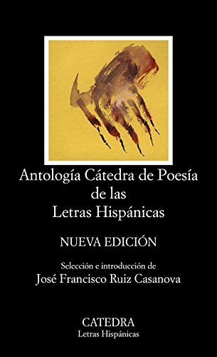 Antología Cátedra de Poesía de las Letras Hispánicas