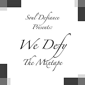 We Defy - The Mixtape