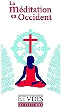 Etudes Essentiels - La Méditation: ESSENTIELS