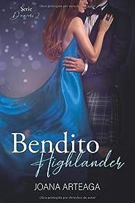 Bendito Highlander par Joana Arteaga