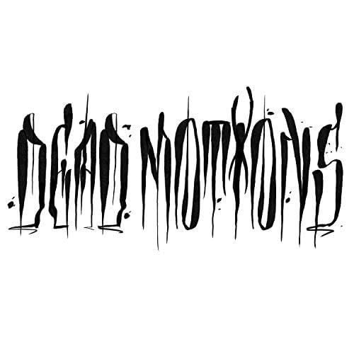 Dead Motions