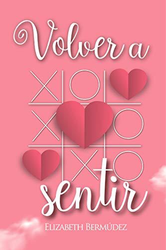 VOLVER A SENTIR (Serie Volver)