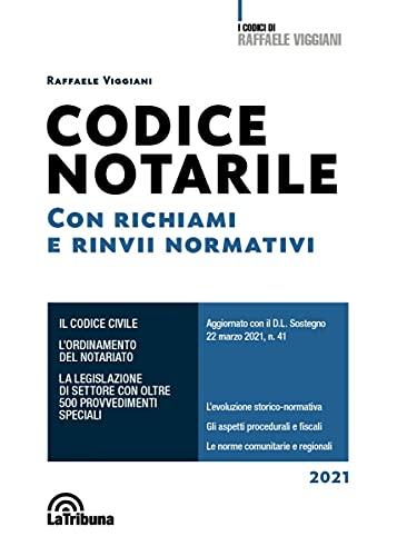 Codice notarile. Con richiami e rinvii normativi