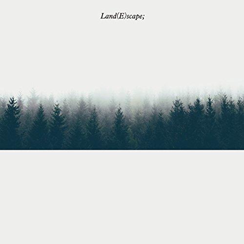 Land(E)scape;