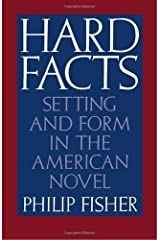 Hard Facts: Setting and Form in the American Novel Kindle Edition