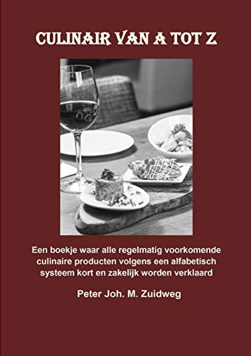 Culinair van A tot Z (Dutch Edition)
