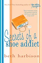Secrets of a Shoe Addict: A Novel (The Shoe Addict Series Book 2)