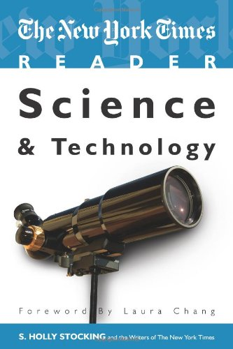 The New York Times Reader: Science & Technology (TimesCollege from CQ Press)