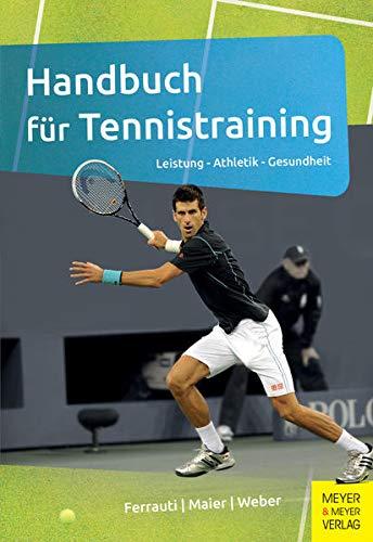 Meyer & Meyer Sport Handbuch für Tennistraining: Leistung - Athletik - Gesundheit Foto