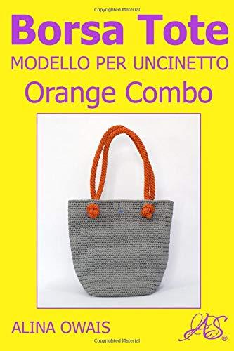 Borsa Tote Modelle per Uncinetto: Orange Combo