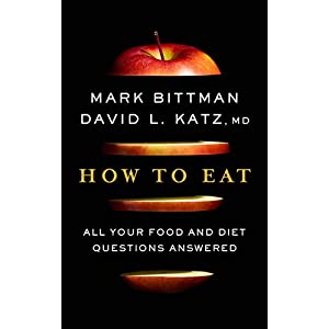 Health Shopping How to Eat: All Your Food and Diet Questions Answered