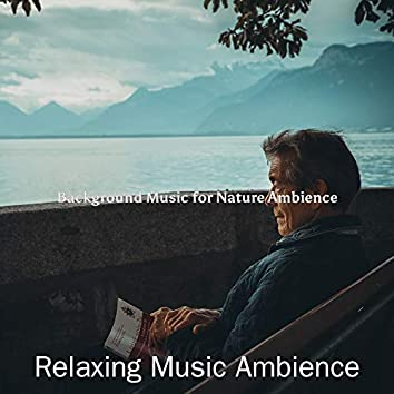 Background Music for Nature Ambience