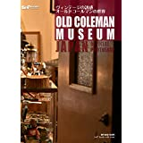 OLD COLEMAN MUSEUM JAPAN OFFICIAL PHOTOSNAP (tieP books)