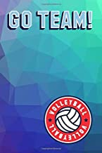GO TEAM!: Volleyball Notebook, Journal, Diary (110 Pages, Blank, 6 x 9)