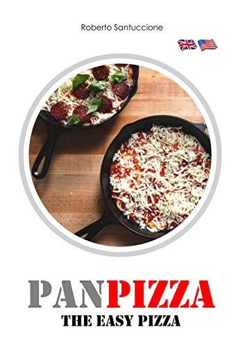 PanPizza: The Easy Pizza (English Edition)
