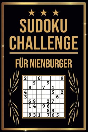 SUDOKU Challenge für Nienburger: Sudoku Buch I 300 Rätsel inkl. Anleitungen & Lösungen I Leicht bis Schwer I A5 I Tolles Geschenk für Nienburger