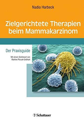 Zielgerichtete Therapien beim Mammakarzinom: Der Praxisguide