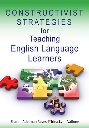 Constructivist Strategies for Teaching English Language Learners