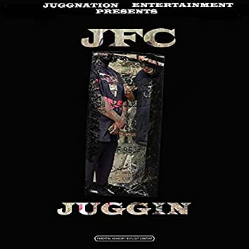 Juggin' (feat. TRILL & K-BUGG)